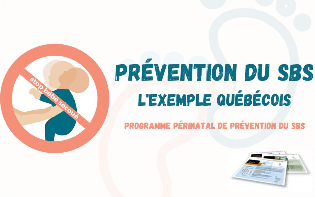 Prévention du SBS : l'exemple québécois